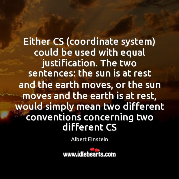 Image, Either CS (coordinate system) could be used with equal justification. The two