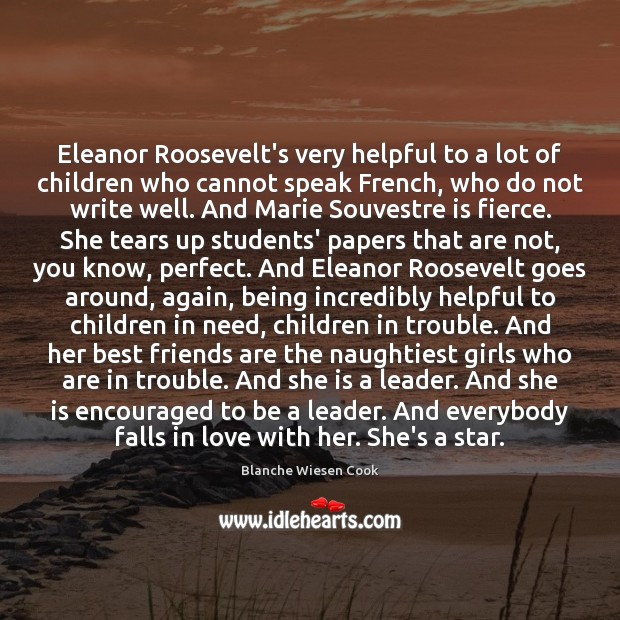 Eleanor Roosevelt's very helpful to a lot of children who cannot speak Image