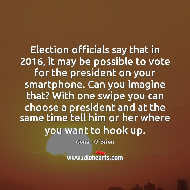 Election officials say that in 2016, it may be possible to vote for Image