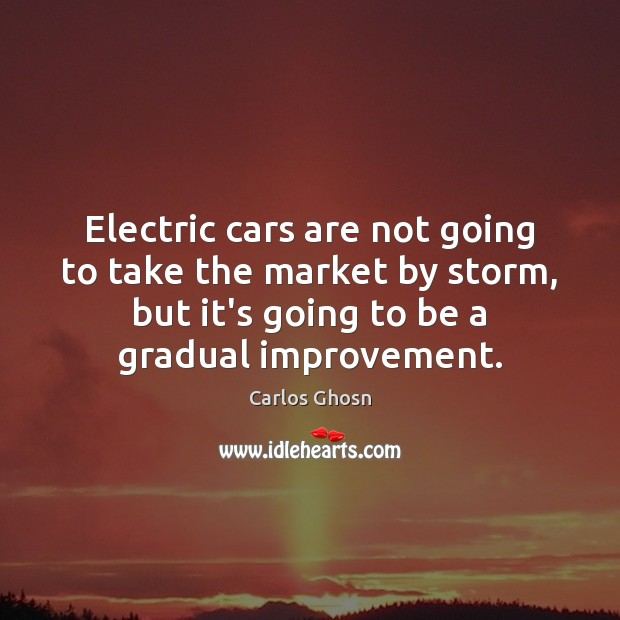 Image, Electric cars are not going to take the market by storm, but
