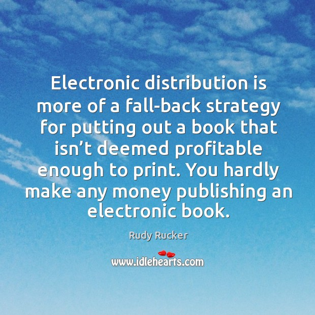 Electronic distribution is more of a fall-back strategy for putting out a book that isn't Image