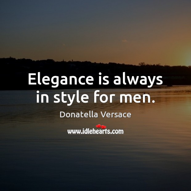 Elegance is always in style for men. Image