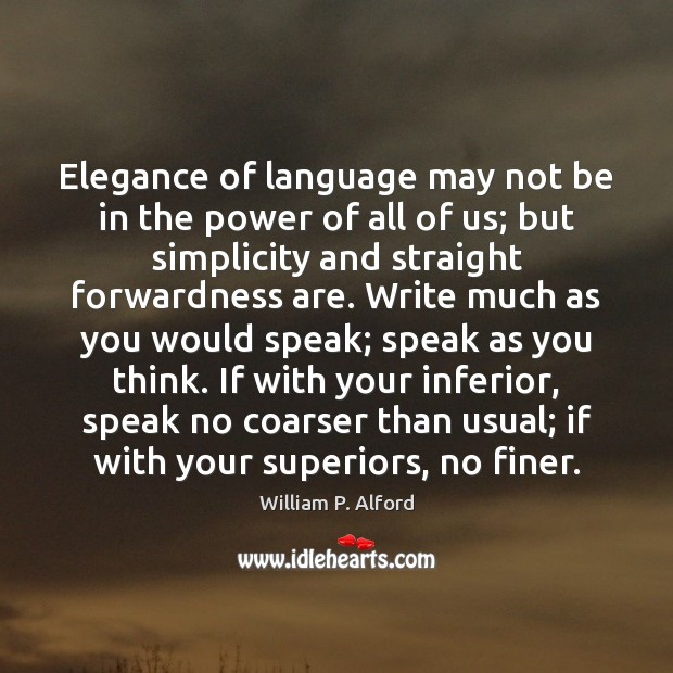 Elegance of language may not be in the power of all of Image