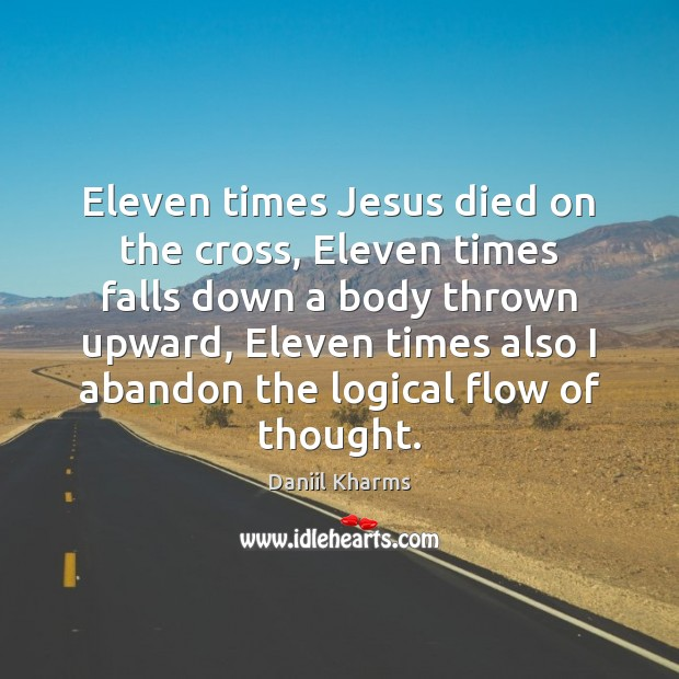 Eleven times Jesus died on the cross, Eleven times falls down a Image