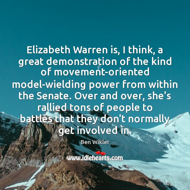 Image, Elizabeth Warren is, I think, a great demonstration of the kind of