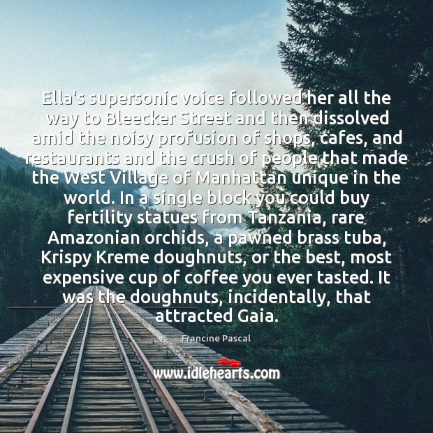 Ella's supersonic voice followed her all the way to Bleecker Street and Coffee Quotes Image