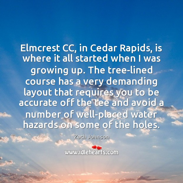 Elmcrest CC, in Cedar Rapids, is where it all started when I Image