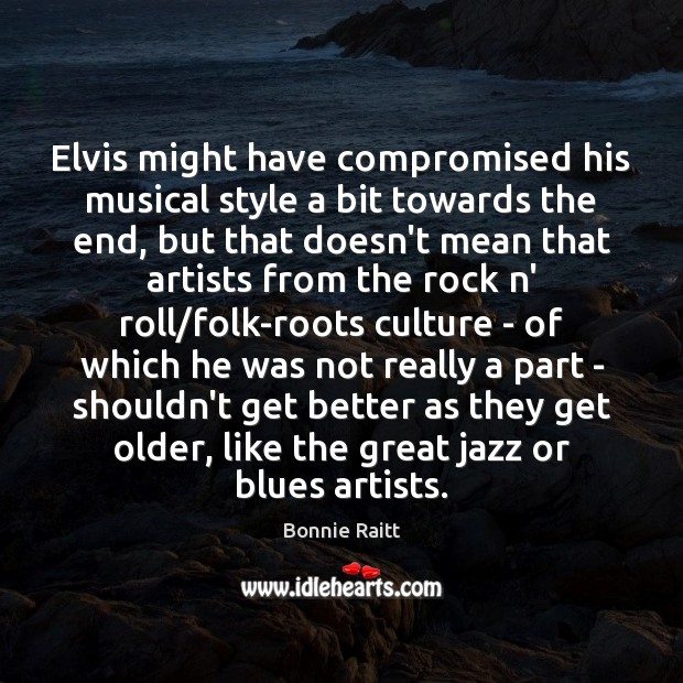 Elvis might have compromised his musical style a bit towards the end, Image