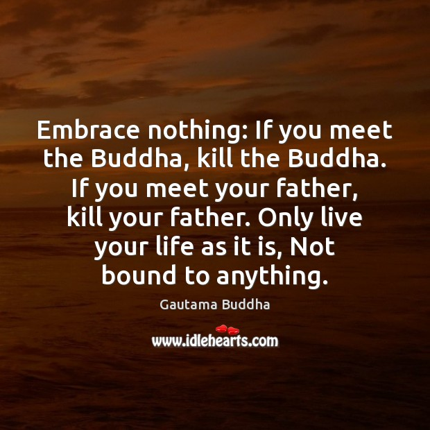 Kill The Buddha Quote: Gautama Buddha Quote: Thousands Of Candles Can Be Lighted