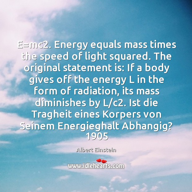 Image, E=mc2. Energy equals mass times the speed of light squared. The