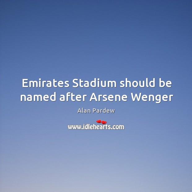 Image, Emirates Stadium should be named after Arsene Wenger