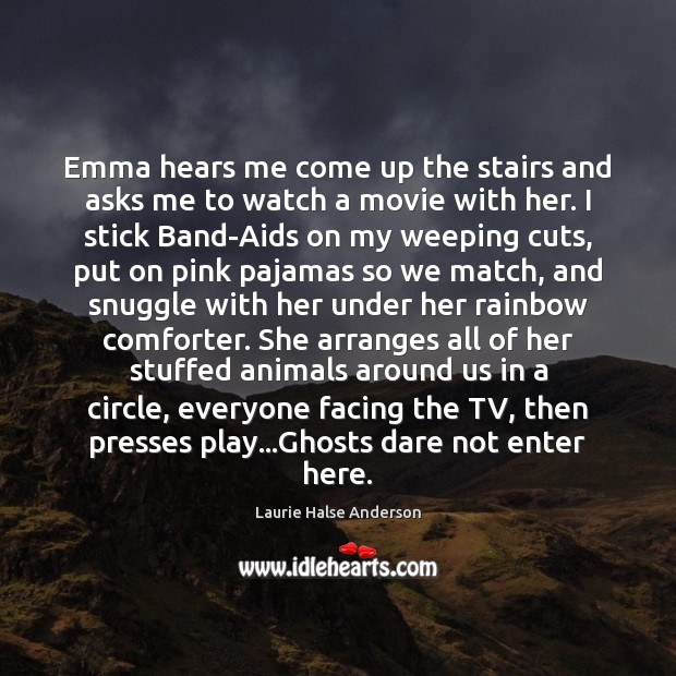 Image, Emma hears me come up the stairs and asks me to watch