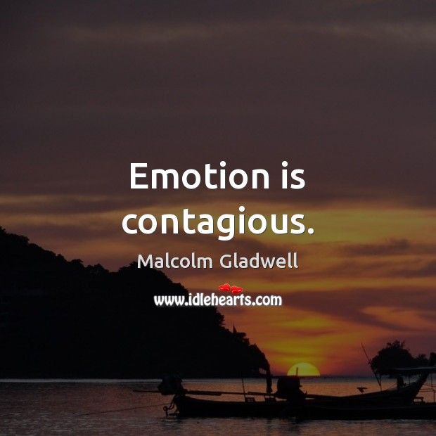 Image, Emotion is contagious.