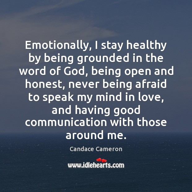 Image, Emotionally, I stay healthy by being grounded in the word of God,