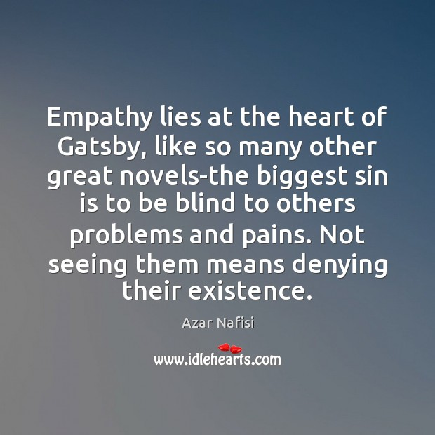 Image, Empathy lies at the heart of Gatsby, like so many other great