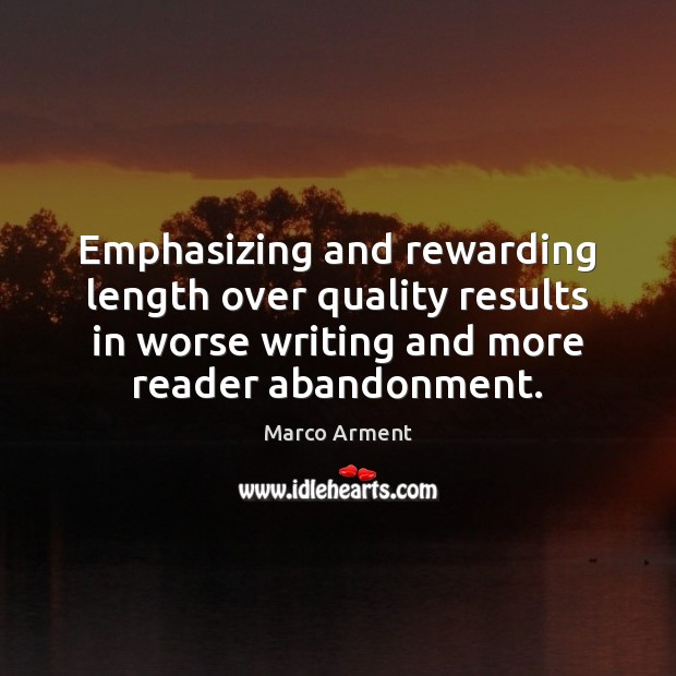Emphasizing and rewarding length over quality results in worse writing and more Image