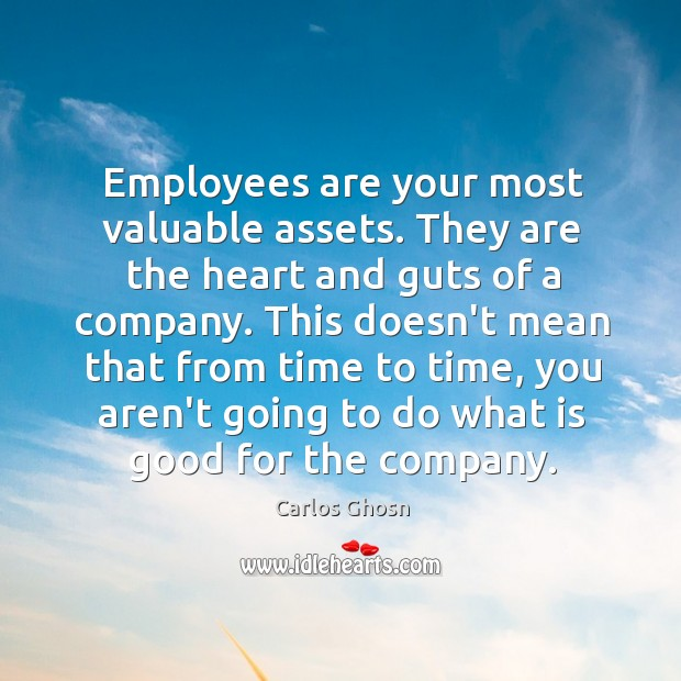 Employees are your most valuable assets. They are the heart and guts Image