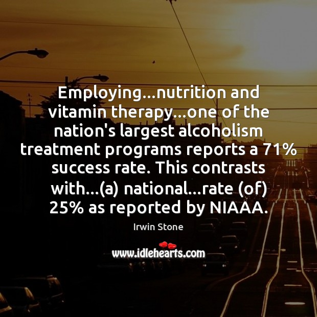 Image, Employing…nutrition and vitamin therapy…one of the nation's largest alcoholism treatment