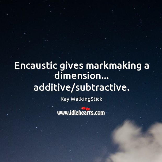 Encaustic gives markmaking a dimension… additive/subtractive. Image