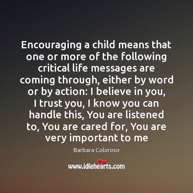 Image, Encouraging a child means that one or more of the following critical