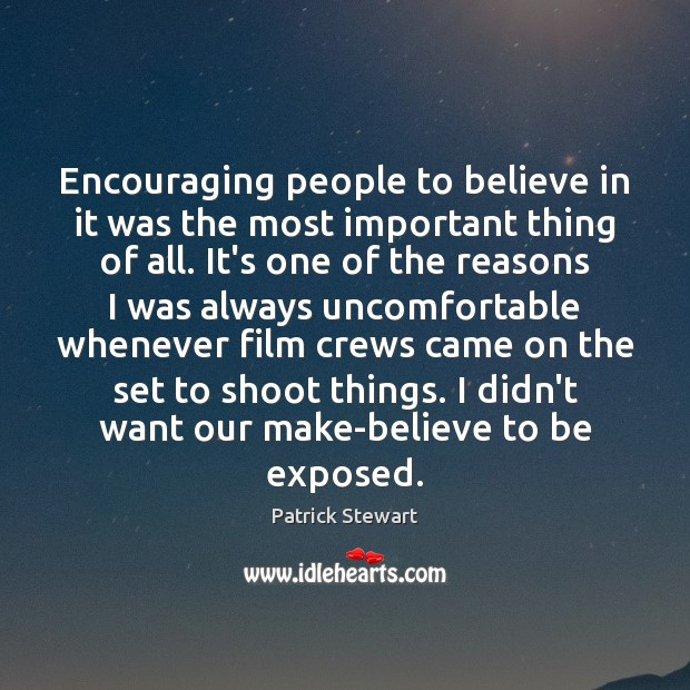 Encouraging people to believe in it was the most important thing of Image