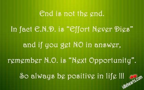 End Is Not The End. In Fact…