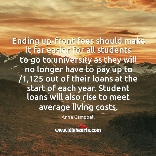 Image, Ending up-front fees should make it far easier for all students to go to university as