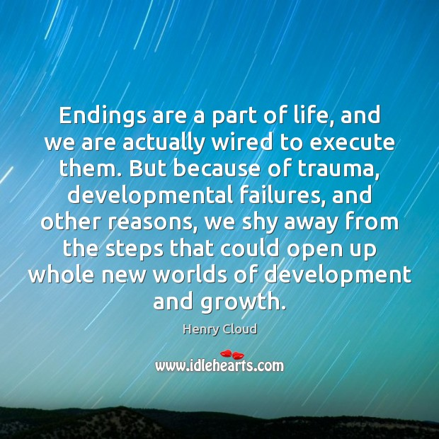 Image, Endings are a part of life, and we are actually wired to