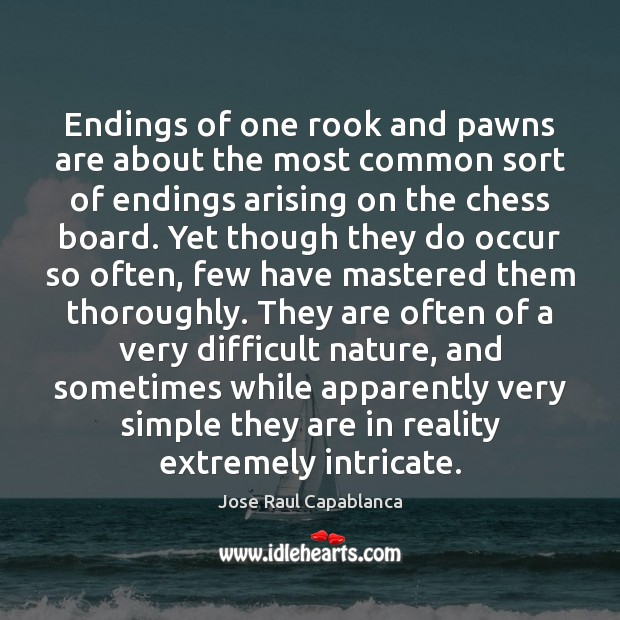 Image, Endings of one rook and pawns are about the most common sort
