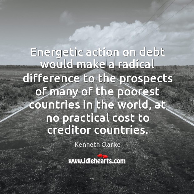 Energetic action on debt would make a radical difference to the prospects of many Image
