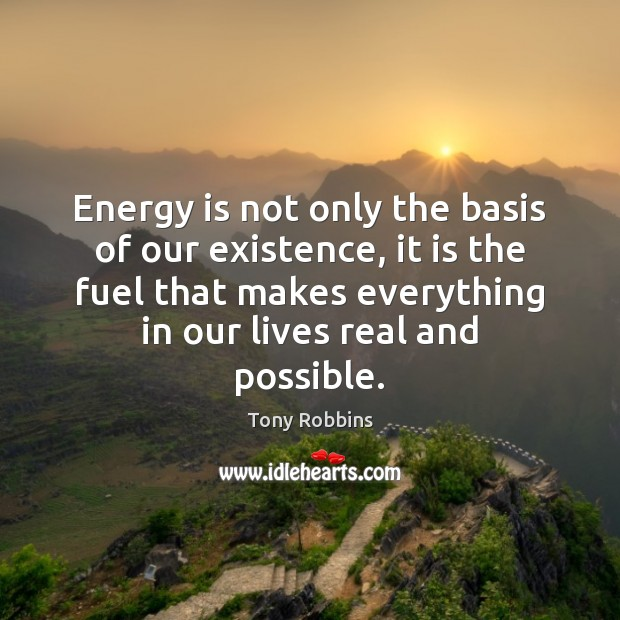 Image, Energy is not only the basis of our existence, it is the