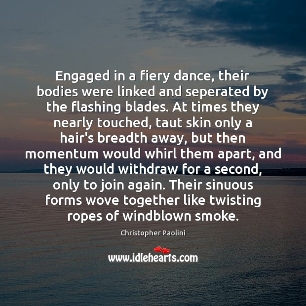 Engaged in a fiery dance, their bodies were linked and seperated by Image