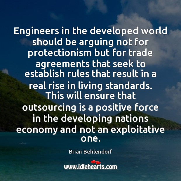 Engineers in the developed world should be arguing not for protectionism but Image