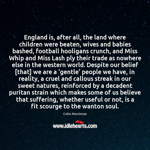 Image, England is, after all, the land where children were beaten, wives and