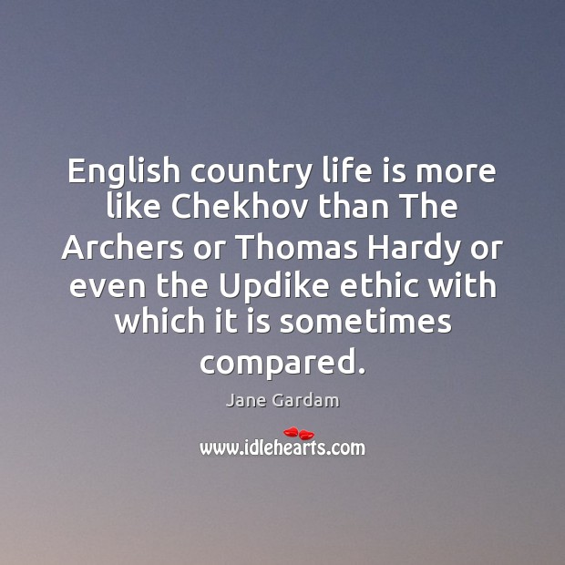 Image, English country life is more like Chekhov than The Archers or Thomas