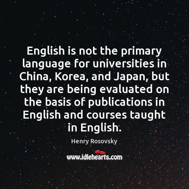 Image, English is not the primary language for universities in China, Korea, and