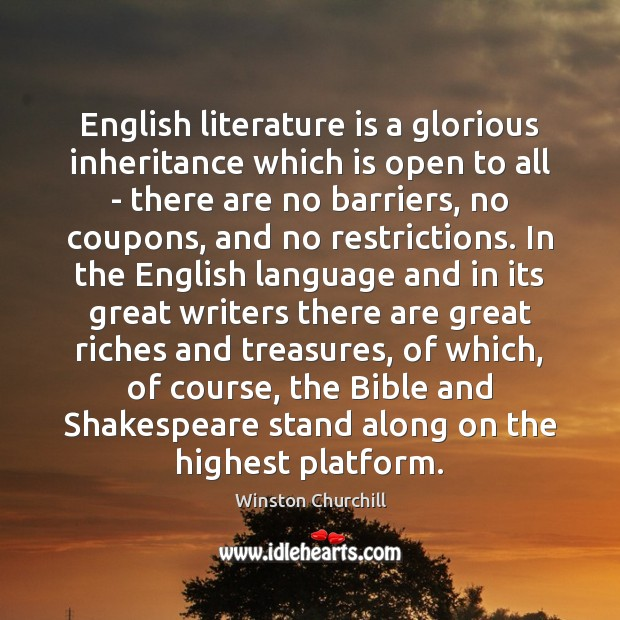 Image, English literature is a glorious inheritance which is open to all –