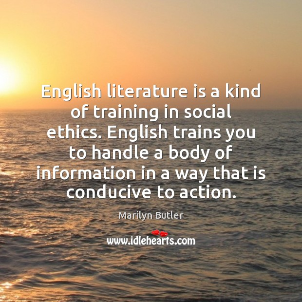 English literature is a kind of training in social ethics. English trains Image