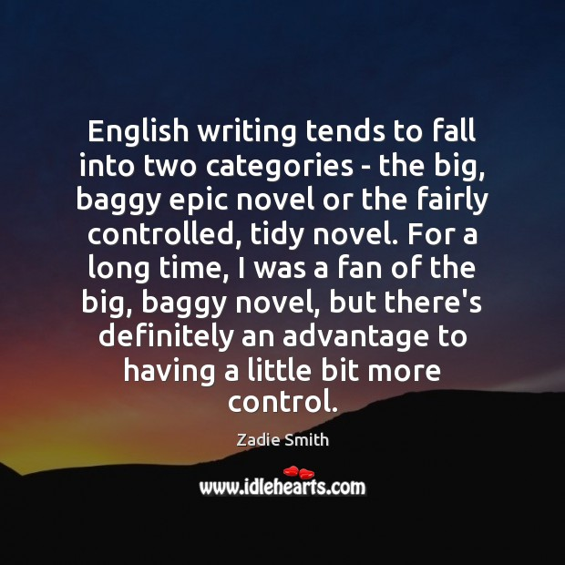 Image, English writing tends to fall into two categories – the big, baggy
