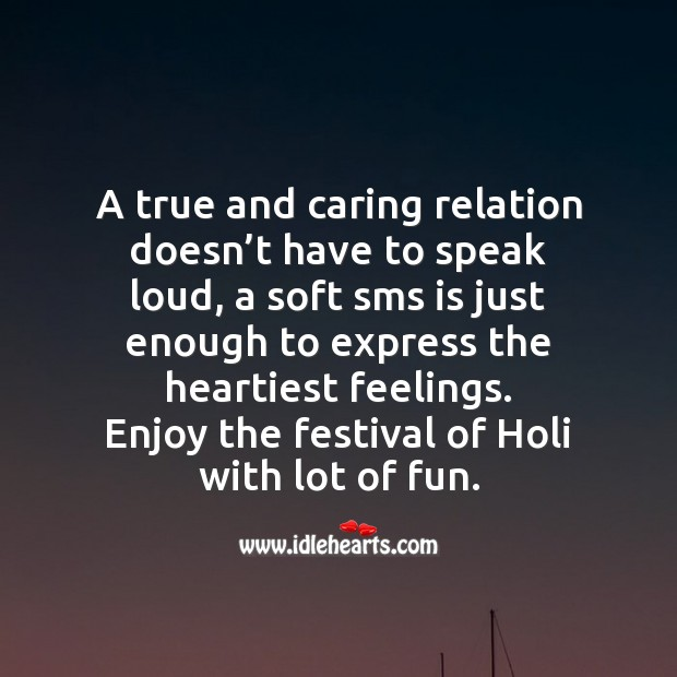 Enjoy the festival of holi with lot of fun. Holi Messages Image