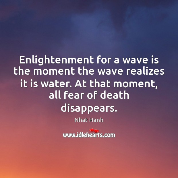 Image, Enlightenment for a wave is the moment the wave realizes it is