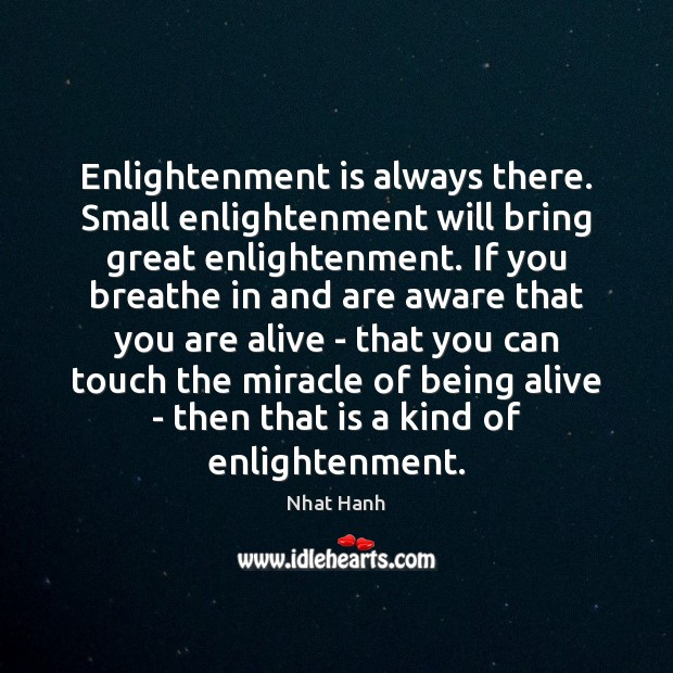 Image, Enlightenment is always there. Small enlightenment will bring great enlightenment. If you