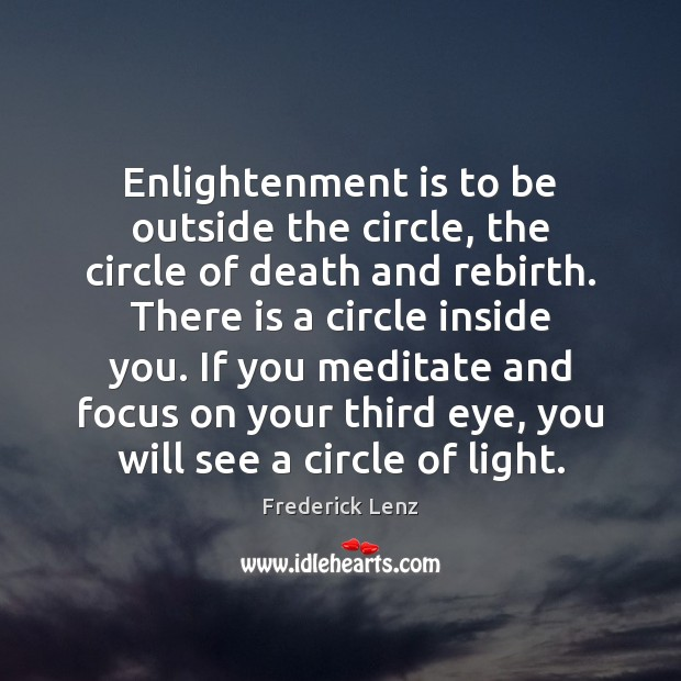 Image, Enlightenment is to be outside the circle, the circle of death and