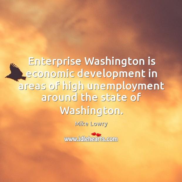 Enterprise washington is economic development in areas of high unemployment around Image