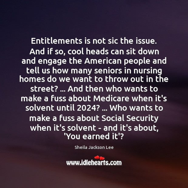 Entitlements is not sic the issue. And if so, cool heads can Image