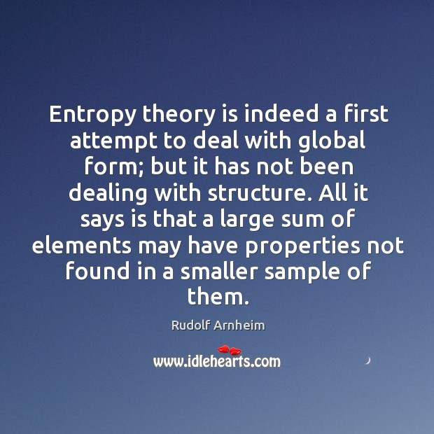 Image, Entropy theory is indeed a first attempt to deal with global form;