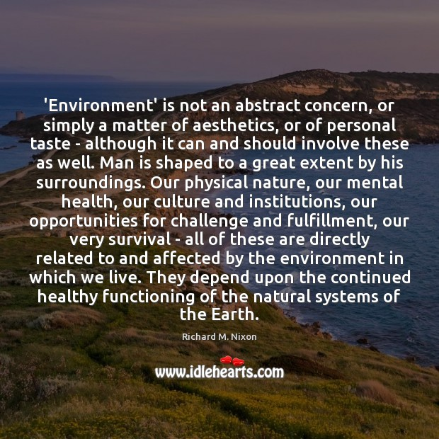 'Environment' is not an abstract concern, or simply a matter of aesthetics, Image