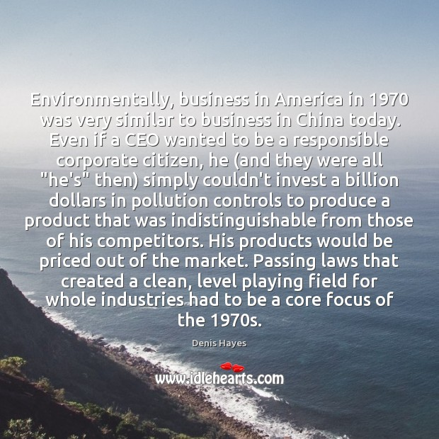 Image, Environmentally, business in America in 1970 was very similar to business in China