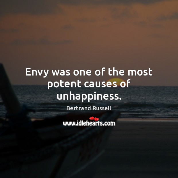 Envy was one of the most potent causes of unhappiness. Image