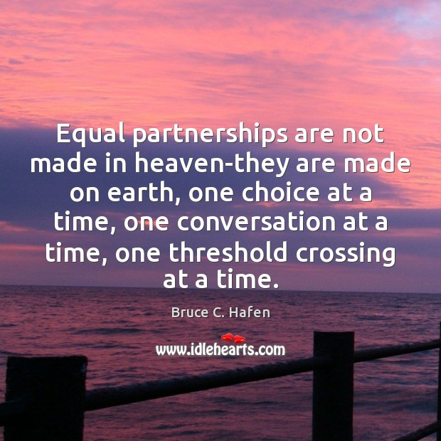Image, Equal partnerships are not made in heaven-they are made on earth, one